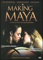 Making Maya