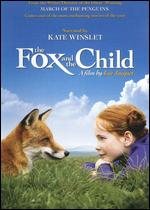 The Fox and the Child - Luc Jacquet