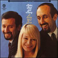 A Song Will Rise - Peter, Paul and Mary
