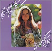 Give It Up - Bonnie Raitt