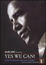 NBC News Presents: Yes We Can! - The Barack Obama Story -