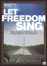 Let Freedom Sing: How Music Shaped the Civil Rights Movement - Jon Goodman