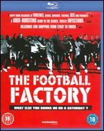 The Football Factory [Blu-ray] - Nick Love