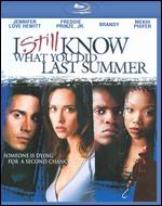 I Still Know What You Did Last Summer [Blu-ray] - Danny Cannon