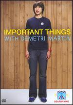 Important Things With Demetri Martin: Season 01