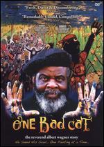 One Bad Cat: The Reverend Albert Wagner Story