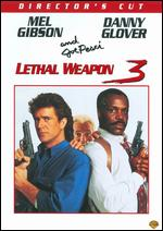 Lethal Weapon 3 [Director's Cut] - Richard Donner