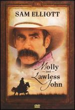Molly and Lawless John