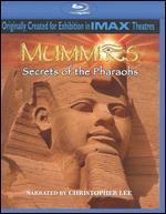 Mummies: Secrets of the Pharaohs [Blu-ray]