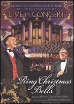 Mormon Tabernacle Choir and Orchestra at Temple Square: Live in Concert - Ring Christmas Bells