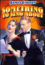 Something to Sing About - Victor Schertzinger