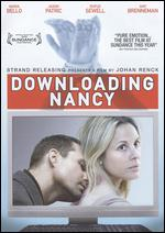 Downloading Nancy - Johan Renck