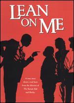 Lean on Me - John G. Avildsen