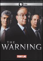 Frontline: The Warning