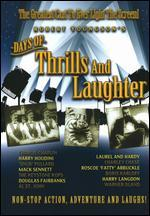 Days of Thrills and Laughter