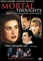 Mortal Thoughts [P&S] - Alan Rudolph