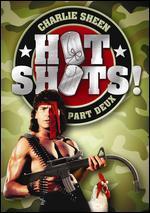 Hot Shots! : Part Deux