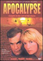 Apocalypse-Caught in the Eye of the Storm