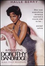 Introducing Dorothy Dandridge - Martha Coolidge