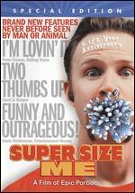 Super Size Me [6 1/2 Anniversary Special Edition]
