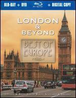Best of Europe: London & Beyond