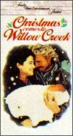 Christmas Comes to Willow Creek [Vhs]