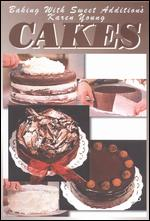 Baking with Sweet Addition's Karen Young: Cakes -