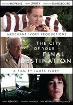 City of Your Final Destination - James Ivory