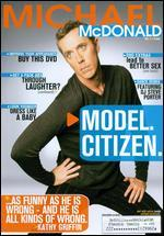 Michael McDonald: Model. Citizen.