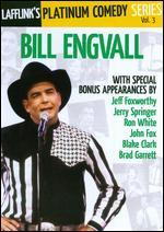 Lafflink's Platinum Comedy Series, Vol. 3: Bill Engvall -