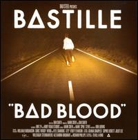 Bad Blood [Bonus Tracks] - Bastille