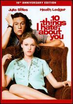 10 Things I Hate About You [10th Anniversary Edition]