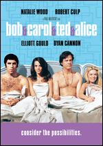 Bob & Carol & Ted & Alice - Paul Mazursky