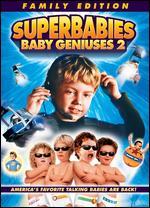 Superbabies: Baby Geniuses 2 - Bob Clark