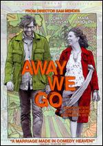 Away We Go [With $10 Little Fockers Movie Cash] - Sam Mendes