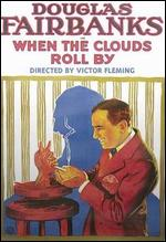When the Clouds Roll By - Victor Fleming
