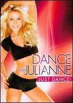 Dance with Julianne: Just Dance! -