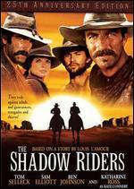 The Shadow Riders [25th Anniversary Edition]