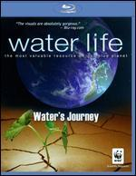 Water Life: Water's Journey