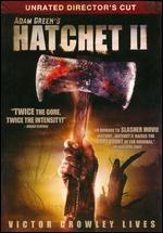 Hatchet II - Adam Green