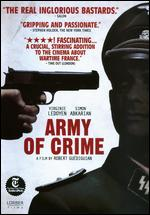 Army of Crime - Robert Gu�diguian