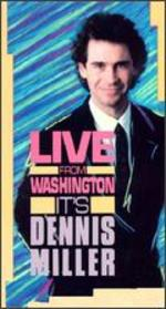 Dennis Miller: Mr. Miller Goes to Washington