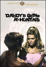 Daddy's Gone A-Hunting