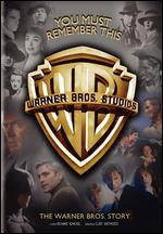 You Must Remember This: The Warner Bros. Story - Richard Schickel