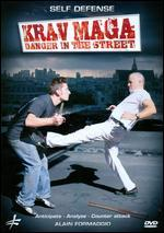 Alain Formaggio: Krav Maga: Danger in the Street