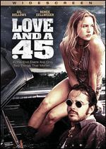 Love & a.45