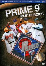 Prime 9: Mlb Heroics [Dvd]