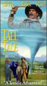 Tall Tale: Unbelievable Adventure [Vhs]