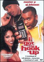 I Got the Hook Up! Original Motion Picture Soundtrack