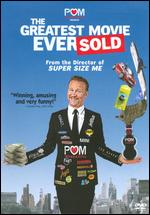 Pom Wonderful Presents: The Greatest Movie Ever Sold - Morgan Spurlock